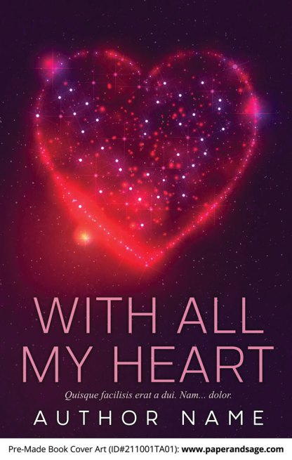 PreMade Book Cover ID#211001TA01 (With All My Heart)