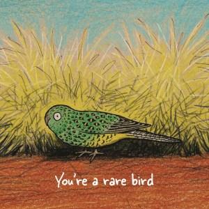 You're a rare bird card