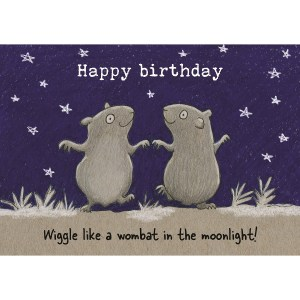 Wiggle like a wombat in the moonlight card