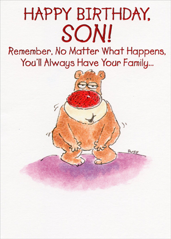 You Ll Always Have Family Bear Funny Humorous Birthday Card For Son Ebay