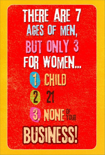 Ages Of Women Funny Humorous Birthday Card By Nobleworks