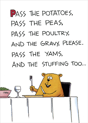 Pass The Potatoes Funny Humorous Thanksgiving Card By