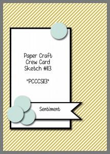 Paper Craft Crew Card Sketch #113