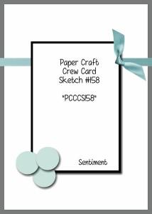 Paper Craft Crew August 19, 2015 Card Sketch 158. #papercraftcrew #stampinup #sunnygirlscraps #challengeblog