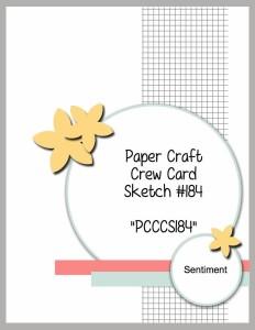 Paper Craft Crew Sketch Challenge 184.  www.papercraftcrew.com #papercraftcrew