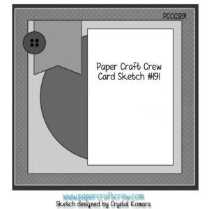 Paper Craft Crew Card Sketch 191 #papercraftcrew #pcccs191