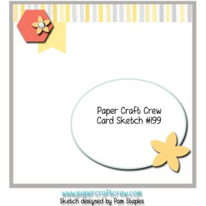 Welcome to the Paper Craft Crew Color Challenge 199. Play along at www.papercraftcrew.com #papercraftcrew #sketch