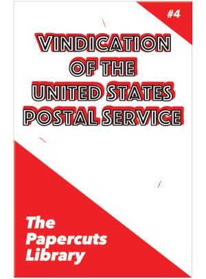 Vindication of the United States Postal Service