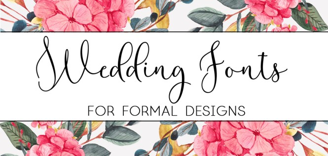 The Best Wedding Fonts For Invitations Paper Del Sol
