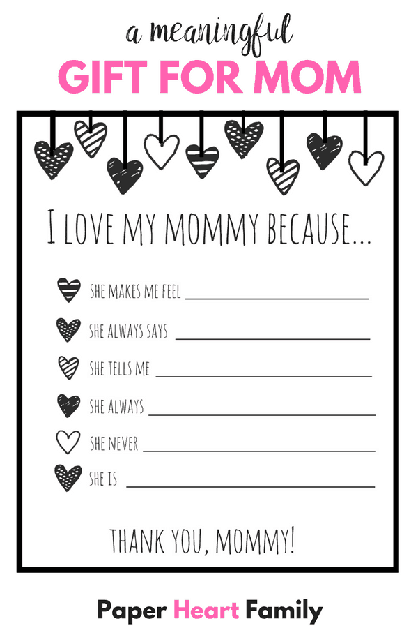 I love my mom because- printable mothers day gift