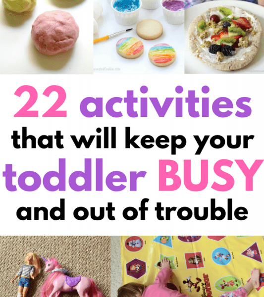 22 Busy Toddler Activities That Will Keep Them From Destroying The House