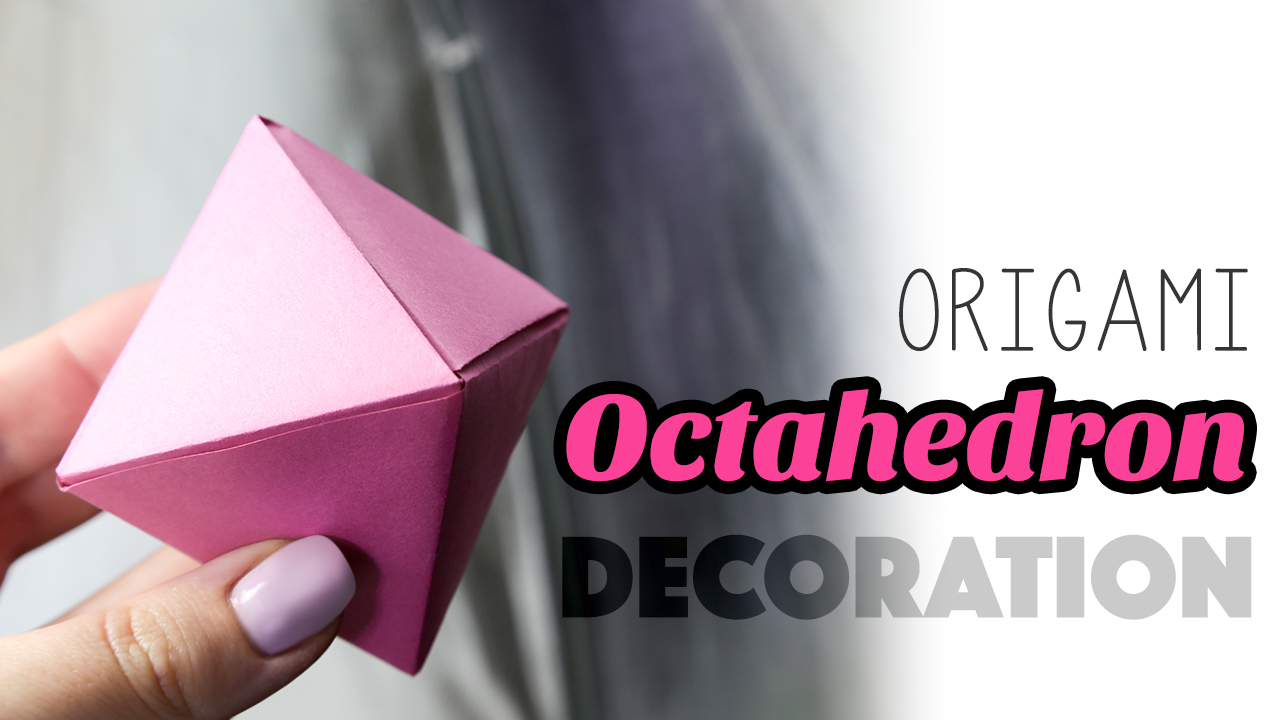 Origami Sonobe Octahedral Unit - YouTube | 720x1280