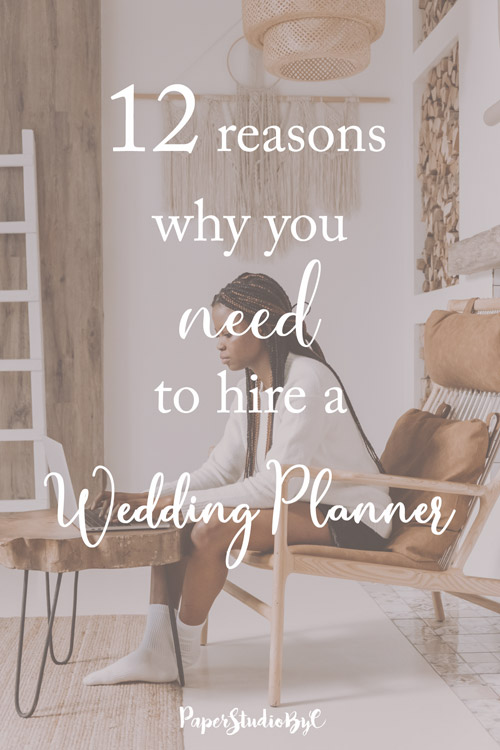 12 Reasons Why You Need to Hire a Wedding Planner