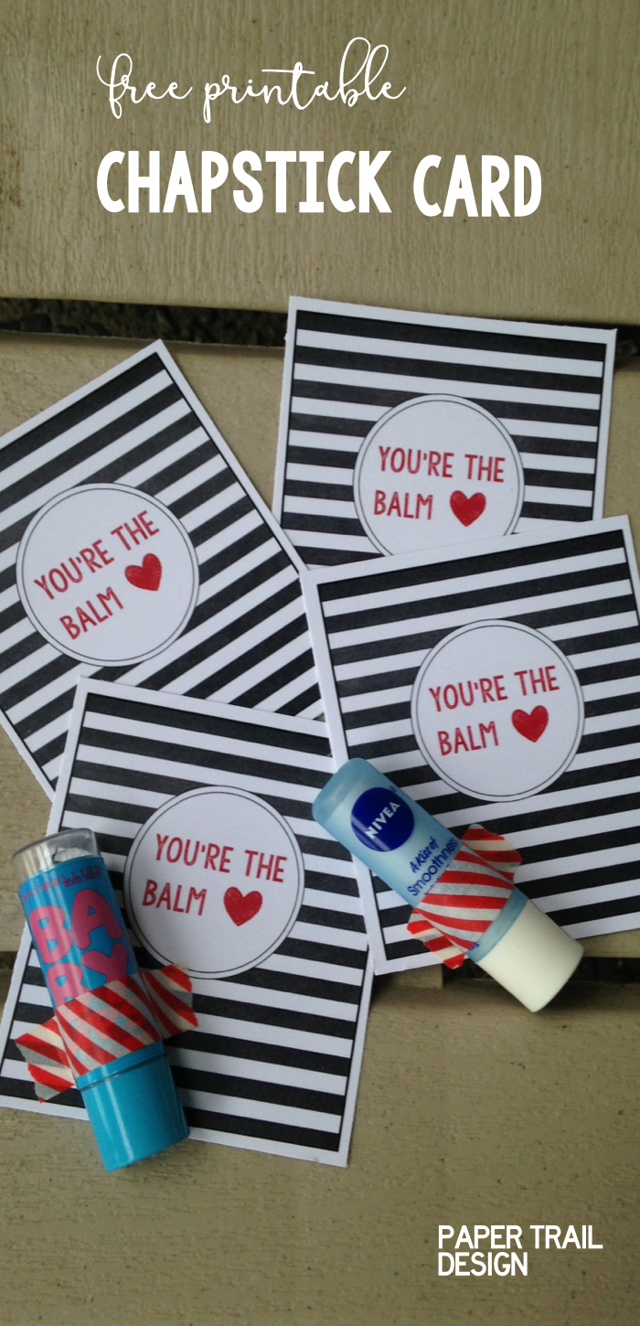 photo regarding You're the Balm Free Printable named Chapstick Card No cost Printable \