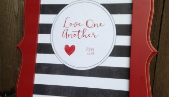 "FREE Printable ""Love One Another"" Print & Matching Banner"