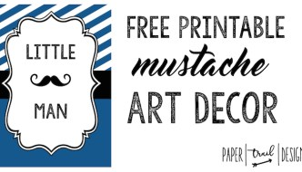 Mustache Decor: Art Print Free Printable