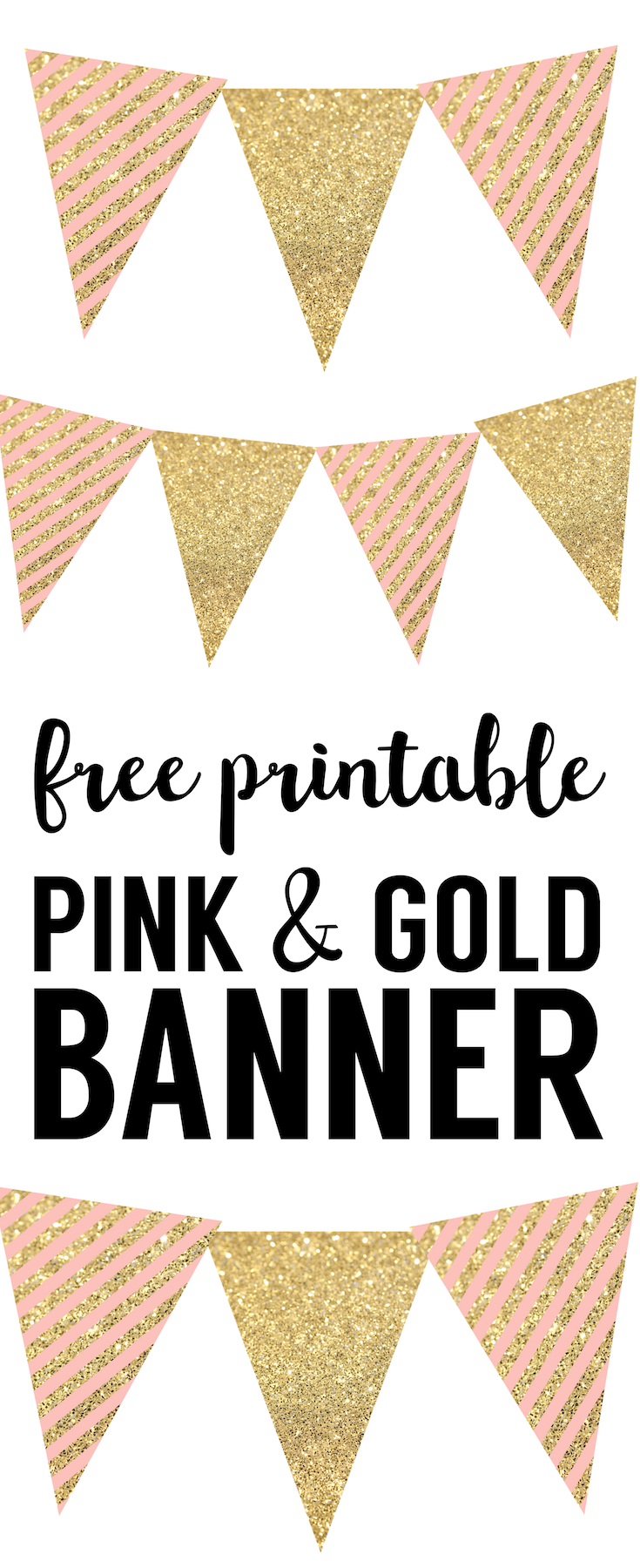 Pink and Gold Banner Free Printable: Print this banner for your 1st birthday, baby shower, birthday party, or bridal shower or wedding. Easy DIY decorations for a pink and gold party.