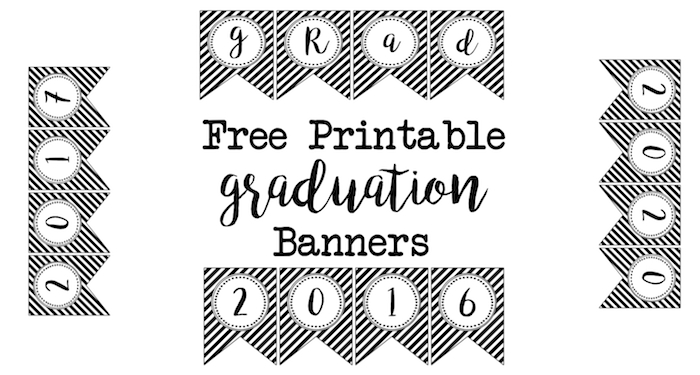 Gradutaion Banner Free Printables . Free Printable banner flags for a black and white gradutaion party. 2016, 2017, 2018, 2019, 2020, & grad.