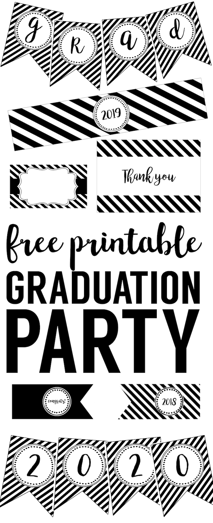 Graduation Party free printables. Printables for 2017, 2018, 2019, & 2020! Everything you need to throw an inexpensive easy DIY graduation party. Banner, water bottle wrappers, food labels, cupcake toppers.