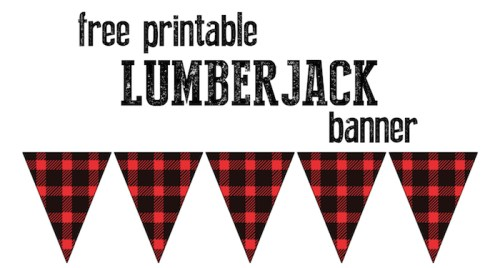 Lumberjack banner free printable. Print this adorable flannel patterned banner for your party.