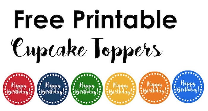 Happy Birthday cupcake toppers free printable. Print these colorful happy birthday cupcake toppers in rainbow colors for a cut birthday party without a theme.