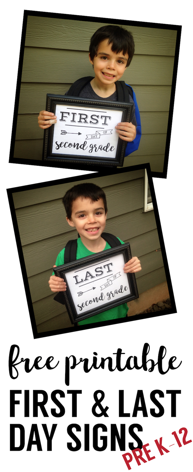 First and Last Day of School Matching Sign Free Printable poster. Preschool, Kindergarten, First Grade, through Senior year. Print this sign for back to school pictures.