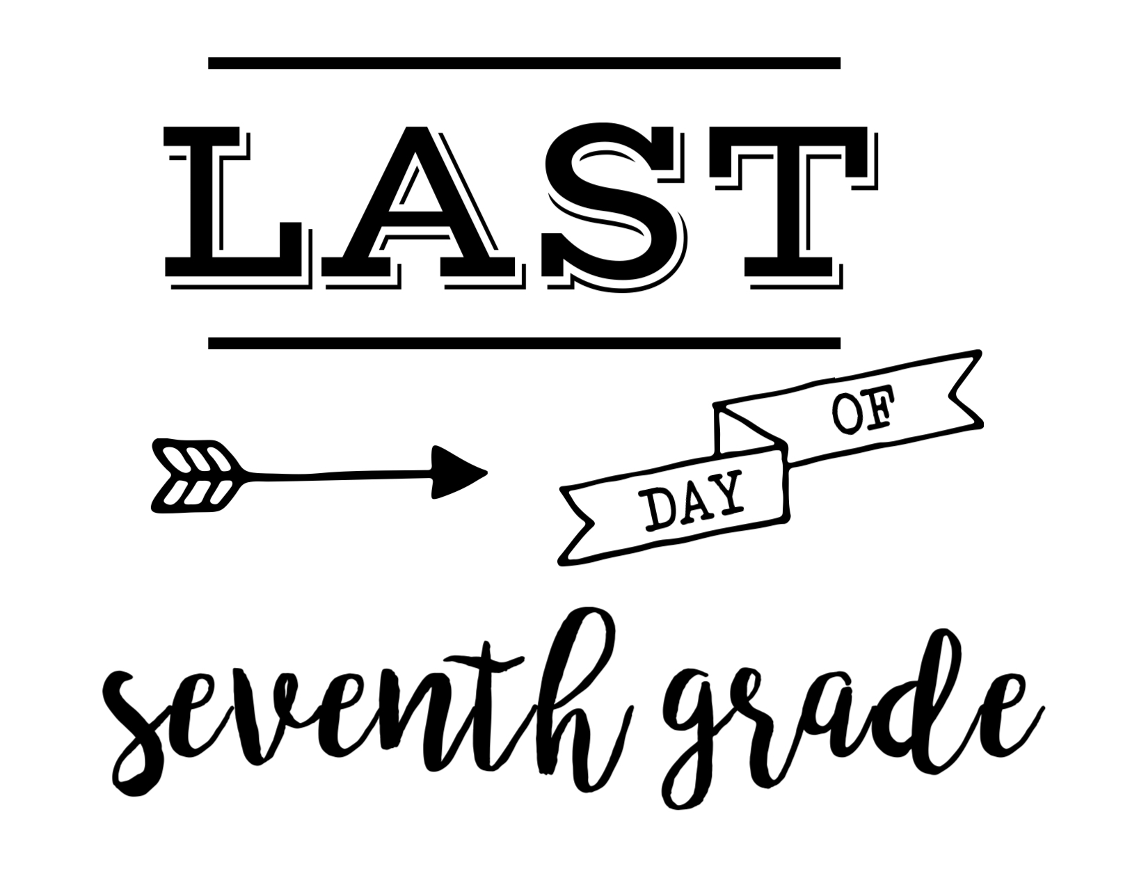 Last Day Of School Sign Free Printable