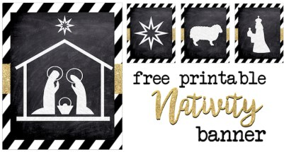 Christmas Nativity Banner free printable. Print this silhouette banner for some easy and cute Christmas decor. These chalkboard nativity signs with gold embellishment are classy and fun.