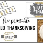Free Printable Thanksgiving Set. Coordinating gold and grey Thanksgiving printables including a Thanksgiving banner, place cards, utensil holder, and flags that say give thanks.
