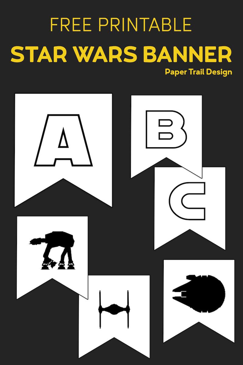 Star Wars Printables Free Star Wars Printable Banner Paper Trail Design