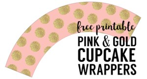 Pink & Gold DIY Cupcake Wrappers Free Printable. Pink and gold polka dot cupcake decor for a wedding, bridal shower, baby shower, or birthday party.