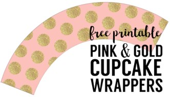 Pink & Gold DIY Cupcake Wrappers Free Printable