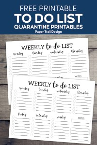 Weekly to do list from Monday to Sunday on a wood background with text overlay- free printable to do list quarantine printables