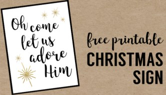 Oh Come Let Us Adore Him Printable Christmas Decor