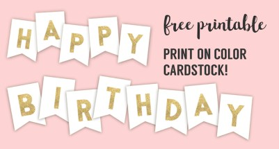 click the following links to find each of the free printable birthday banner ideas