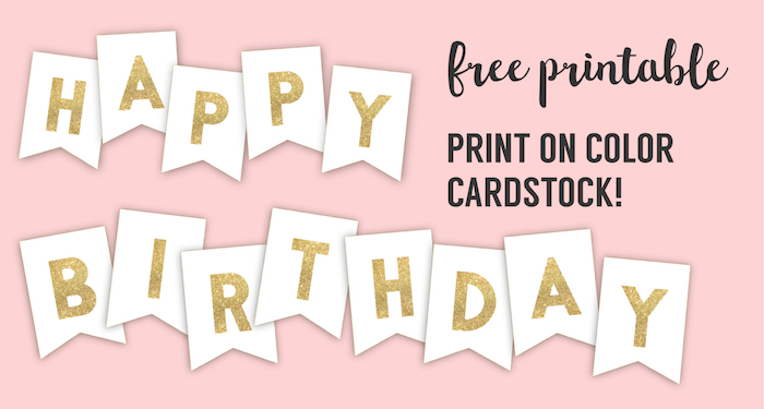 Happy Birthday Banner Printable Template. Free gold happy birthday banner flags. Print on pink, mint, or pastel paper. Boy or girl birthday decoration. #papertraildesign #printablebirthday #birthdayparty #birthdaydecor