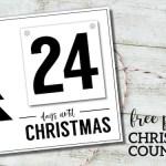 Free Printable Days Until Christmas Countdown. Advent calendar records how many days until Christmas. Easy DIY Christmas advent board. #papertraildesign #Christmas #Christmasadvent #Christmasadventcalendar #Christmascountdown