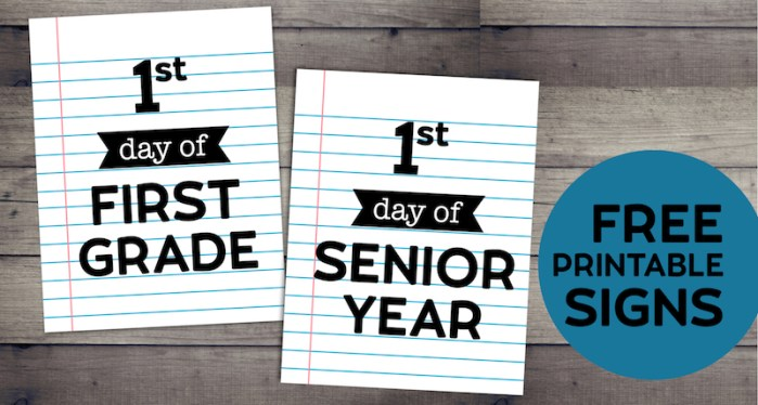 First Day of Shool Signs Free Printables on Notebook Paper. Free Printable Back to School Signs.