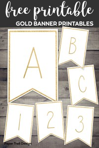 Gold banner template letters A,B,C,1,2,3 with text overlay free printable gold banner printables