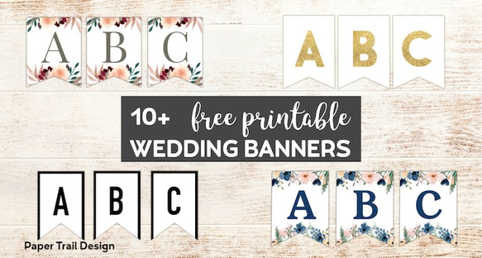 Four different banner A,B, and C flags including floral, gold, and black and white designs with text overlay- 10+ free printable wedding banners.