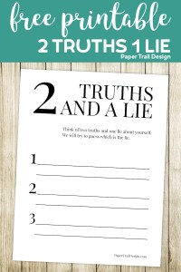 Two truths and a lie printable page with text overlay- free printable 2 Truths 1 Lie