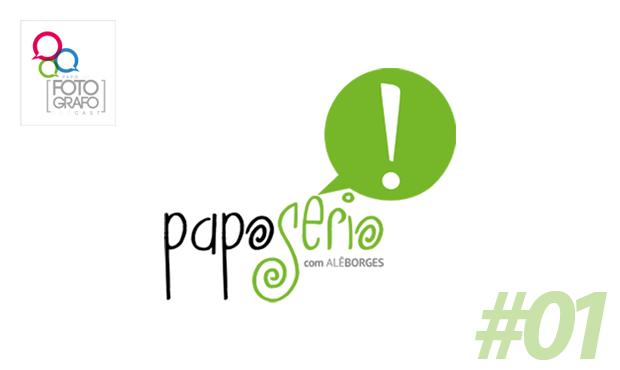Papo Sério #01