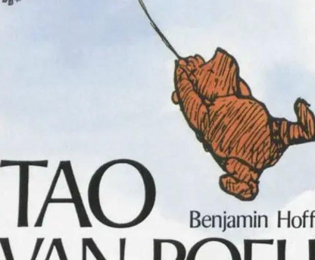 15 uitspraken uit de 'Tao van Poeh' geven je een andere kijk op het leven