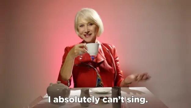 Helen Mirren can't sing