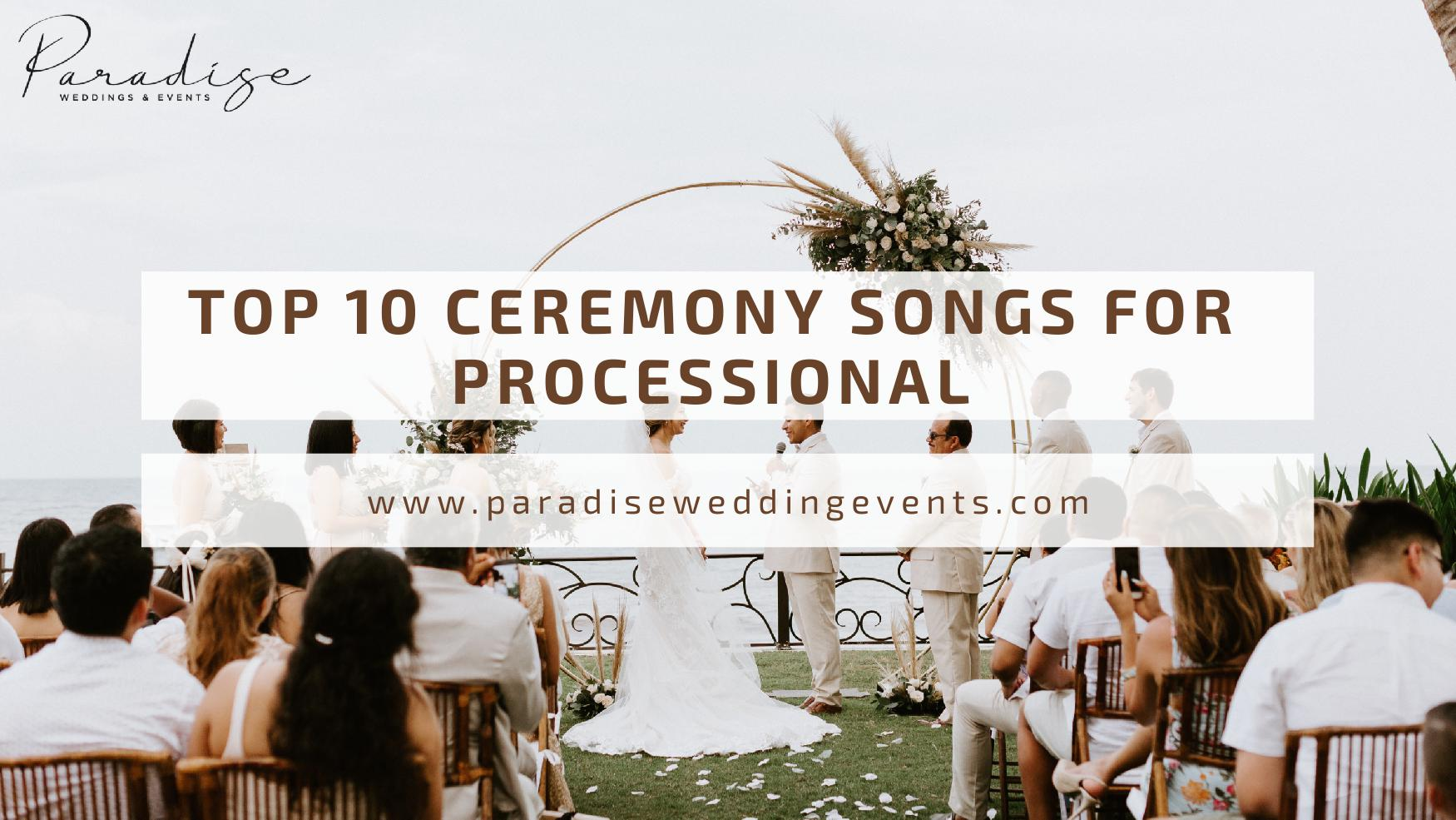 ceremony songs for processional