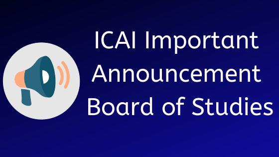 ICAI Important Announcement Board of Studies