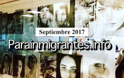 Noticias destacadas de Parainmigrantes. Septiembre 2017