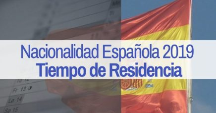 Tiempo de Residencia en Españapara solicitar la nacionalidad