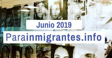 noticias destacadas de Parainmigrantes Junio 2019