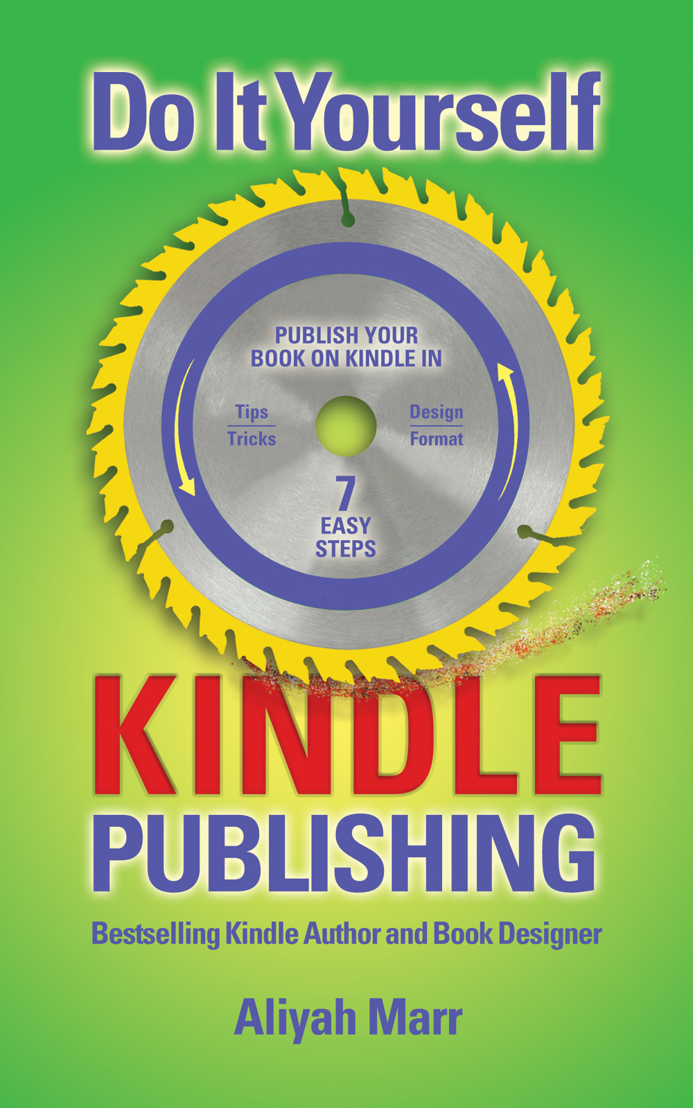 Do it yourself kindle publishing by aliyah marr parallel mindzz solutioingenieria Gallery